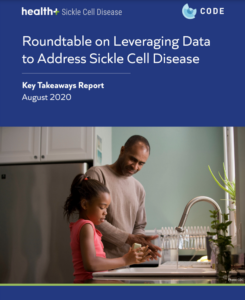 The cover of a report entitled Roundtable on Leveraging Data to Address Sickle Cell Disease: Key Takeaways Report.